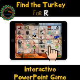 Find the Turkey PowerPoint Game for Articulation of R