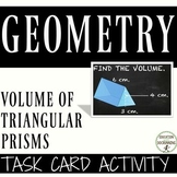 Volume of Triangular Prisms Task Card Activity