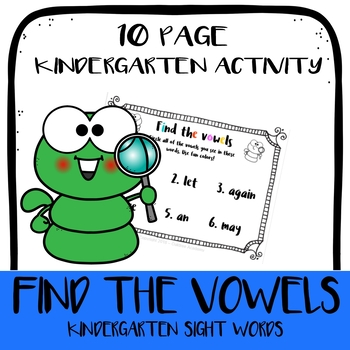 Find the Vowels! Using Dolch Kindergarten sight words - 10 pages