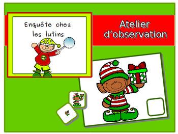 Find the good elves: observation - Enquête sur les lutins: atelier d'observation