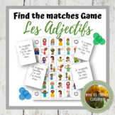 Find the matches game French adjectives and expressions wi