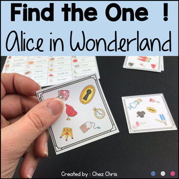 Find the one !  Alice in Wonderland  + flashcards