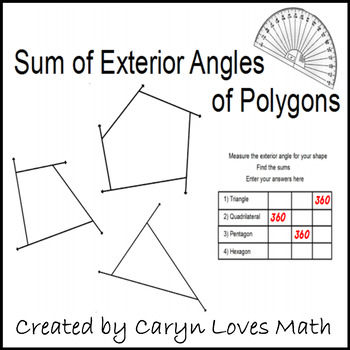 Exterior angles of a polygon geometry activity finding - Sum of the exterior angles of a triangle ...