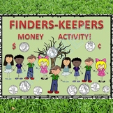 Finders Keepers (Counting Money Activities)