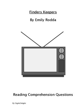 Finders Keepers Comprehension Questions and Book Test