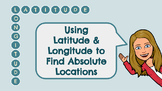 Finding Absolute Location: Latitude and Longitude Practice