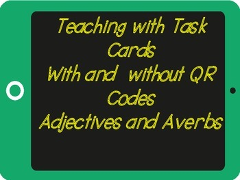 Finding Adjectives and Adverbs with and without QR codes