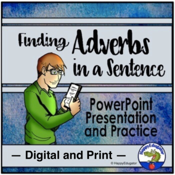 Adverbs - Interactive Adverbs PowerPoint