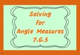 7.G.5 Solving for Angle Measure