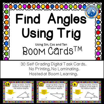 Finding Angle Measures Using Trig Boom Cards--Digital Task Cards