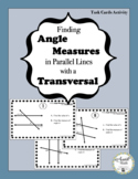 Finding Angle Measures in Parallel Lines with a Transversal Activity