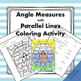 Parallel Lines: Finding Angle Measures Coloring Activity
