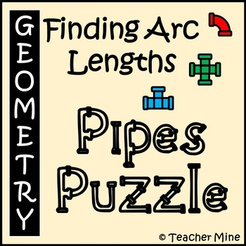 Finding Arc Lengths - Pipes Puzzle Activity