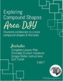 Finding Area, Building Compound Shapes 3.MD.C.7, 6.G.A1, 7.G.B.6