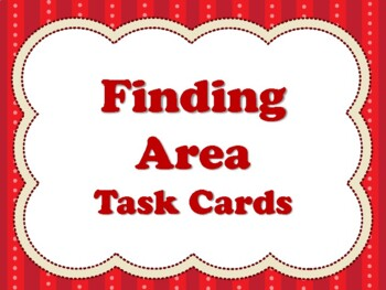 Finding Area (TEKS 4.5D,5.4H, CC 3.MD.C.7.A, 3.MD.C.7.B, 3