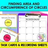 Finding Area and Circumference of Circles Task Cards