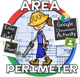 Distance Learning Finding Area and Perimeter of Rectangles - GOOGLE CLASSROOM