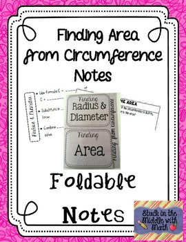 Finding Area from Circumference Foldable