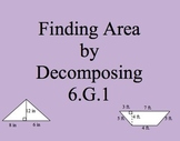 6.G.1 Finding Area in Two Ways: triangle, parallelogram, trapezoid