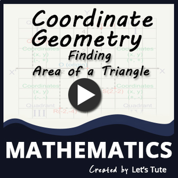 Finding Area of a Triangle through Coordinate Geometry