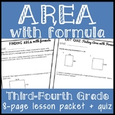 Finding Area with Formula, 4th Grade Area of Rectangle Lesson Packet & Quiz