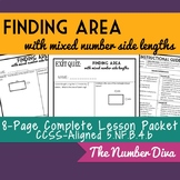 Finding Area with Fractional Side Lengths: Mixed Numbers, 8 page Packet + Quiz