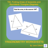 T23. Finding Areas of Isosceles and Equilateral Triangles (Degrees)