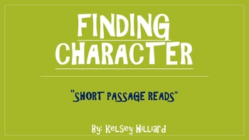 Finding Character (Short Read Passages)