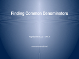Finding Common Denominators PowerPoint Presentation - 5.NF.1