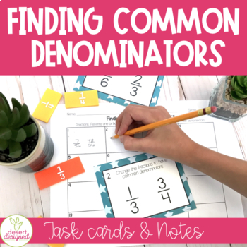 Finding Common Denominators Task Cards CCSS