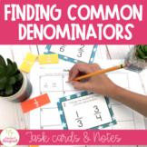 Finding Common Denominators Task Cards CCSS
