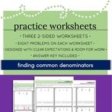 Finding Common Denominators - Worksheet Set