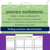 Finding Common Denominators - Worksheet Set