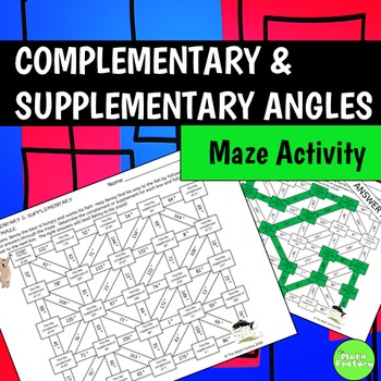 Finding Complementary and Supplementary Angles Maze Activity