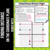 Finding Distance Between 2 Points on the Coordinate Plane Notes