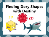 Finding Dory 2D and 3D Shapes with Destiny