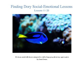 Finding Dory Lessons 11-20 (Social-Emotional Lessons)