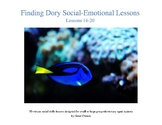 Finding Dory Lessons 16-20 (Social-Emotional Lessons)