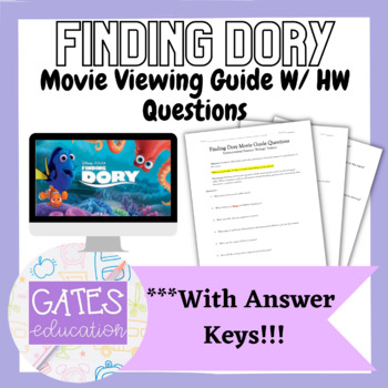 Finding Dory Movie Guide Questions: Environmental/Biology/Ecology/Science