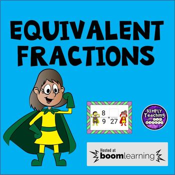 Finding Equivalent Fractions Digital Boom Cards (task cards) no prep