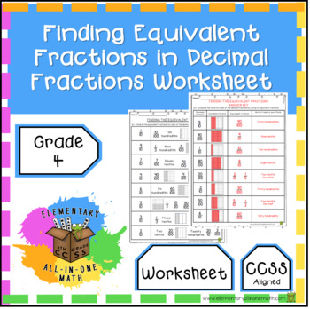 Finding Equivalent Fractions In Decimal Fractions Worksheet 45