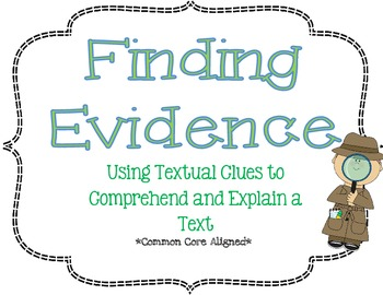 Finding Evidence: Using Textual Clues to Explain a Text: C
