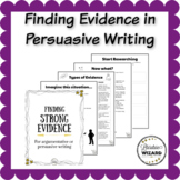 Persuasive Writing: Finding and Integrating Strong Evidence