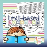 Finding Text-Based Evidence in Reading Passages PART 2 {Common Core Aligned}
