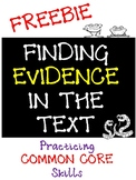 Finding Evidence in the Text- Common Core Skills Practice FREEBIE