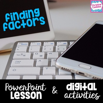 Finding Factors Digital Lesson & Activities