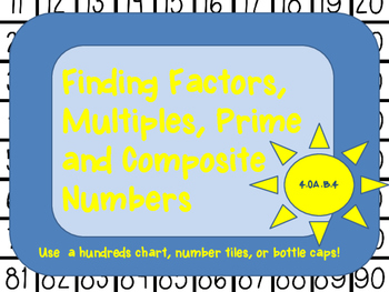 Finding Factors, Multiples, Prime and Composite Numbers