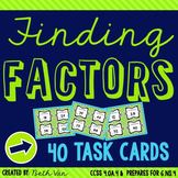 Finding Factors Task Cards