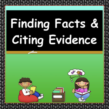Finding Facts and Citing Evidence