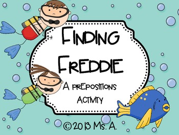 Finding Freddie - A Positional Words Activity